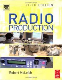 Radio Production, Fifth Edition