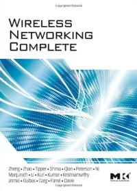Wireless Networking Complete (Morgan Kaufmann Series in Networking)