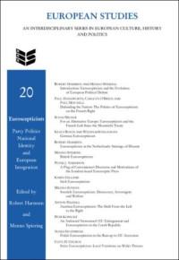 Euroscepticism: Party Politics, National Identity and European Integration (European Studies 20)