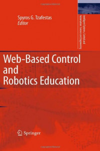 Web-Based Control and Robotics Education (Intelligent Systems, Control and Automation: Science and Engineering)