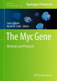 The Myc Gene: Methods and Protocols (Methods in Molecular Biology)