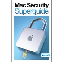 Macworld's Mac Security Superguide