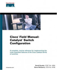 Cisco Field Manual: Catalyst Switch Configuration