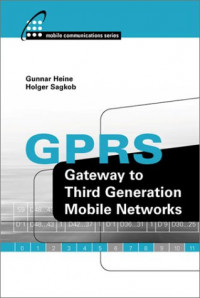 GPRS: Gateway to Third Generation Mobile Networks