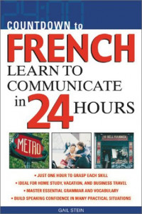 Countdown to French : Learn to Communicate in 24 Hours