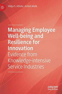 Managing Employee Well-being and Resilience for Innovation: Evidence from Knowledge-intensive Service Industries