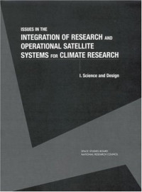 Issues in the Integration of Research and Operationsl Satellite Systems for Climate Research: Science and Design (Compass Series)