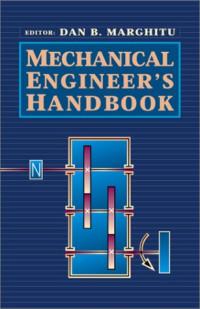 Mechanical Engineer's Handbook (Engineering)
