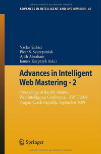 Advances in Intelligent Web Mastering - 2: Proceedings of the 6th Atlantic Web Intelligence Conference