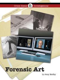Forensic Art (Crime Scene Investigations)