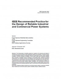 IEEE Recommended Practice for the Design of Reliable Industrial and Commercial Power Systems
