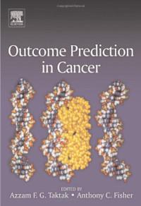 Outcome Prediction in Cancer