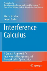 Interference Calculus: A General Framework for Interference Management and Network Utility Optimization