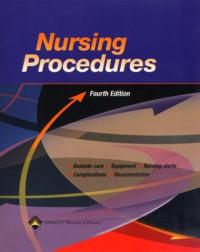 Nursing Procedures (Springhouse, Nursing Procedures)