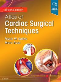 Atlas of Cardiac Surgical Techniques: A Volume in the Surgical Techniques Atlas Series