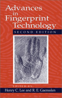 Advances in Fingerprint Technology, Second Edition (Forensic and Police Science Series)