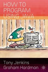 How to Program Using Java