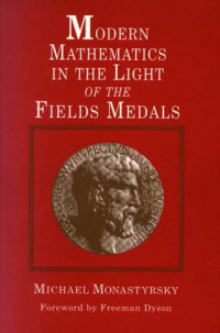 Modern Mathematics in the Light of the Fields Medal
