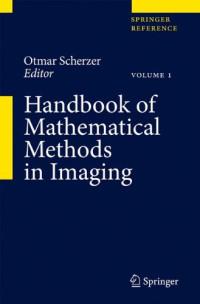 Handbook of Mathematical Methods in Imaging (Springer Reference)