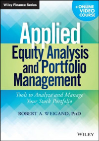 Applied Equity Analysis and Portfolio Management, + Online Video Course: Tools to Analyze and Manage Your Stock Portfolio