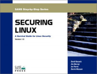Securing Linux: A Survival Guide for Linux Security