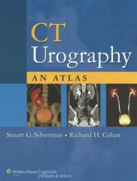 CT Urography: An Atlas