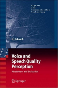 Voice and Speech Quality Perception: Assessment and Evaluation (Signals and Communication Technology)