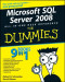 Microsoft SQL Server 2008 All-in-One Desk Reference For Dummies (Computer/Tech)