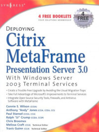 Deploying Citrix MetaFrame Presentation Server 3.0 with Windows Server 2003 Terminal Services