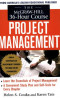 The McGraw-Hill 36-Hour Project Management Course (McGraw-Hill 36-Hour Courses)