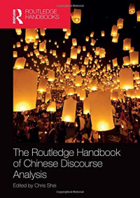 The Routledge Handbook of Chinese Discourse Analysis