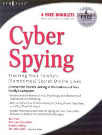 Cyber Spying: Tracking Your Family's (Sometimes) Secret Online Lives