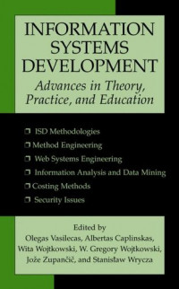 Information Systems Development: Advances in Theory, Practice, and Education
