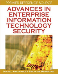 Advances in Enterprise Information Technology Security (Premier Reference)