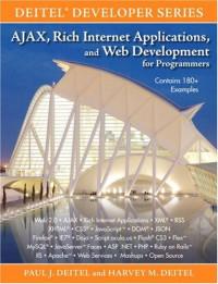 AJAX, Rich Internet Applications, and Web Development for Programmers (Deitel Developer Series)