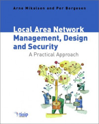Local Area Network Management, Design & Security