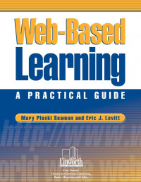 Web Based Learning: A Practical Guide