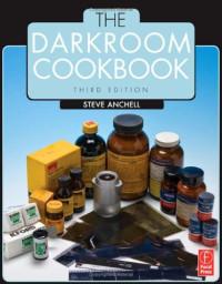 The Darkroom Cookbook, Third Edition