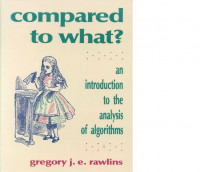 Compared to What?: An Introduction to the Anaylsis of Algorithms