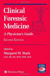 Clinical Forensic Medicine: A Physician's Guide (Forensic Science and Medicine)