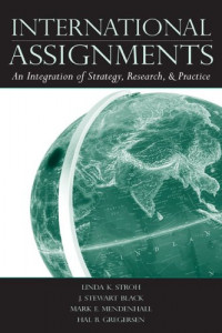 International Assignments: An Integration of Strategy, Research, and Practice