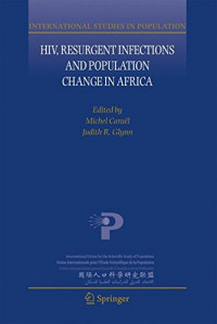 HIV, Resurgent Infections and Population Change in Africa (International Studies in Population)
