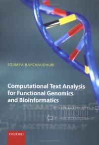 Computational Text Analysis: For Functional Genomics and Bioinformatics