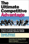 The Ultimate Competitive Advantage: Secrets of Continuously Developing a More Profitable Business Model