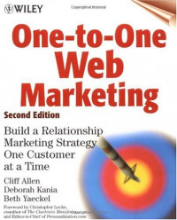 One-to-One Web Marketing: Build a Relationship Marketing Strategy One Customer at a Time, Second Edition