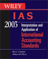 WILEY IAS 2003: Interpretation and Application of International Accounting Standards