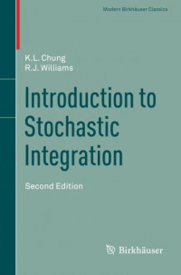 Introduction to Stochastic Integration (Modern Birkhäuser Classics)