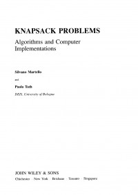 Knapsack Problems: Algorithms and Computer Implementations (Wiley Series in Discrete Mathematics and Optimization)