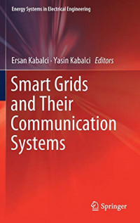 Smart Grids and Their Communication Systems (Energy Systems in Electrical Engineering)