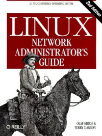 Linux Network Administrator's Guide (2nd Edition)